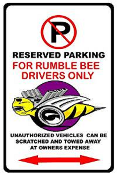 """Rumble Bee Parking Only"" White Garage Sign"