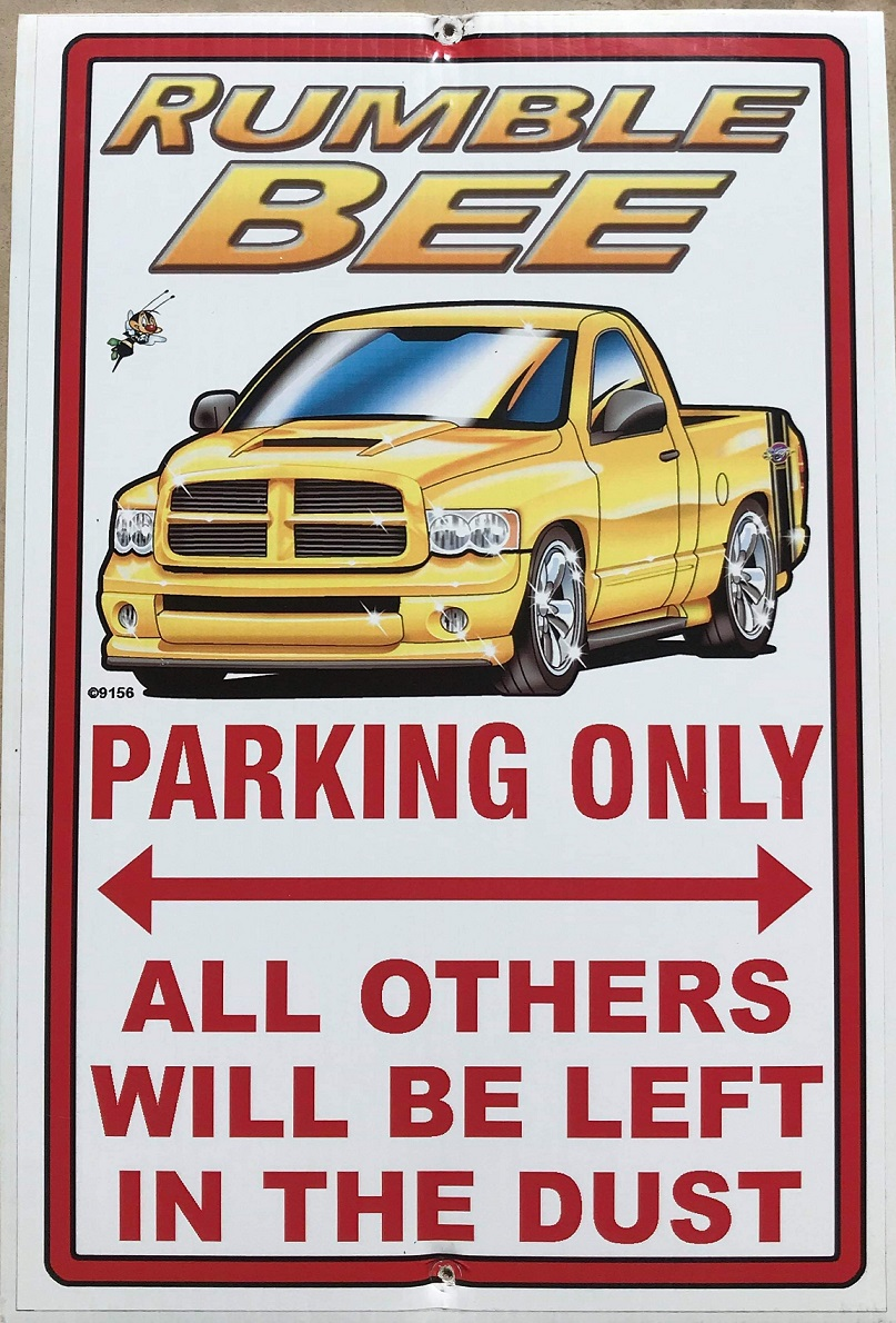"""Rumble Bee Truck Parking Only"" Garage Sign"